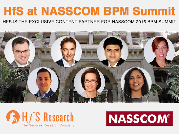 Meet the HfS team in Bangalore next month for NASSCOM BPM Strategy Summit!